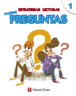 ESTRATEGIAS LECTORAS: HACERSE PREGUNTAS 1