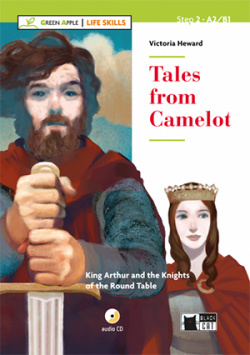 TALE FROM CAMELOT WITH CD LIFE SKILLS STEP 2 A2 B1