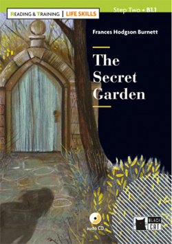 THE SECRET GARDEN WITH AUDIO LIFE SKILLS STEP TWO B1.1