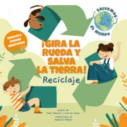 ÂíGIRA LA RUEDA Y SALVA LA TIERRA RECICLAJE! (VVKIDS