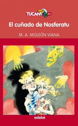 EL CUÑADO DE NOSFERATU, DE MIGUEL ANGEL MOLEON