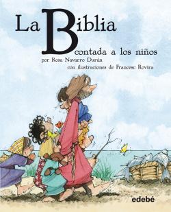 LA BIBLIA CONTADA A LON NIÑOS