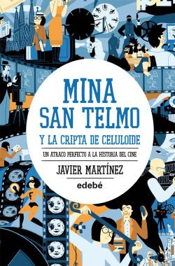 Mina San Telmo y la cripta celuloide