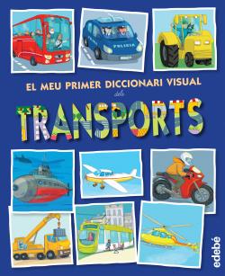 El meu primer diccionari dels Transports