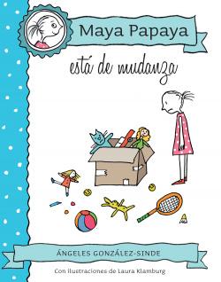 Maya Papaya está de mudanza