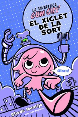 EL XICLET DE LA SORT