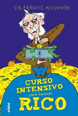 CURSO INTENSIVO PARA HACERSE RICO