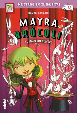 MAYRA BROCOLI 3: EL MAGO SIN NOMBRE