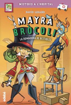 Mayra Bròcoli 4: La domadora de bestioles