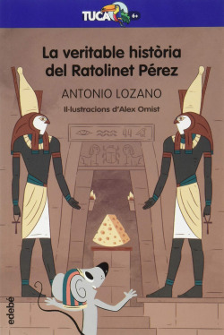 La veritable història del Ratolinet Pérez