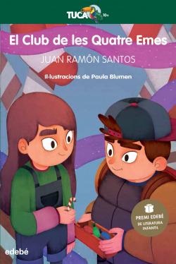 El Club de les Quatre Emes (Premi EDEBÉ de Literatura Infantil 2021)
