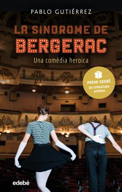 La síndrome de Bergerac (Premi EDEBÉ de Literatura Juvenil 2021)