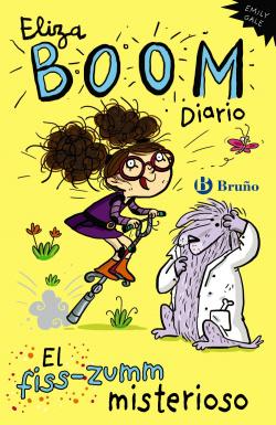Eliza Boom. Diario. El fiss-zumm misterioso
