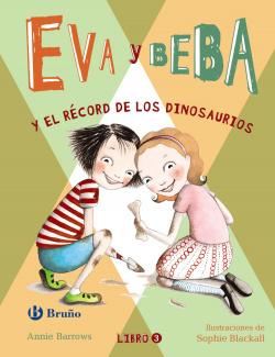EVA Y BEBA Y EL RÈCORD DE LOS DINOSAURIOS