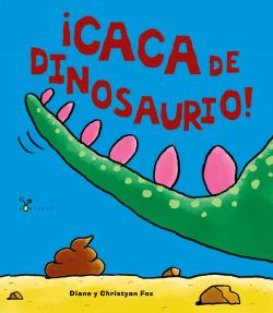 CACA DE DINOSAURIO!