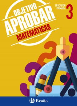 Objetivo aprobar matematicas 3ºprimaria
