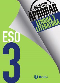 objetivo aprobar 3º ESO lengua y literatura