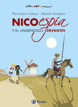 Nico, espía, y el «ingenioso» Cervantes
