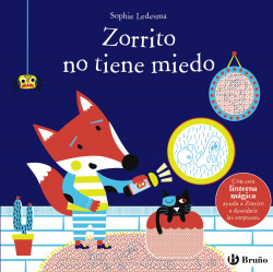 Zorrito no tiene miedo