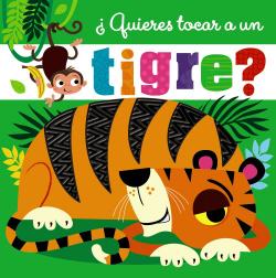 ¿Quieres tocar a un tigre?