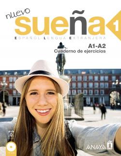 NUEVO SUEÑA 1.CUADERNO EJRCICIOS.(A1-A2).(+CD)