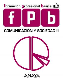 (AND).(16).COMUNICACION Y SOCIEDAD II.(FPB.FORM.PROFESIONAL