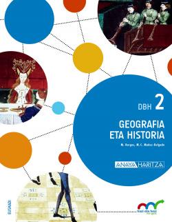 Geografía eta historia 2ºeso Dbh. Trimestral. Euskadi