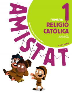 RELIGIÒ CATÒLICA 1R.PRIMARIA. AMISTAT. BALEARES