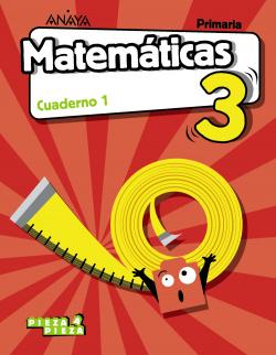 CUADERNO MATEMÁTICAS 1-3ºPRIMARIA. PIEZA A PIEZA. MADRID