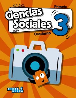 CUADERNO CIENCIAS SOCIALES 3ºPRIMARIA. PIEZA A PIEZA. MADRID