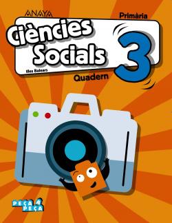 QUADERN CIENCIES SOCIALS 3R.PRIMARIA. PEÇA A PEÇA. BALEARES