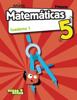 CUADERNO MATEMÁTICAS 1-5ºPRIMARIA. PIEZA A PIEZA. MADRID