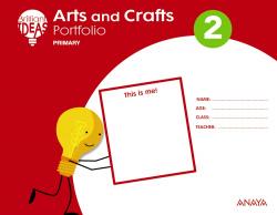 ARTS AND CRAFTS 2ºPRIMARIA+PORTFOLIO. BRILLIANT IDEAS