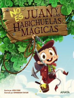 No es Juan y las habichuelas mágicas
