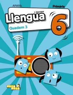 Llengua 6. Quadern 3.