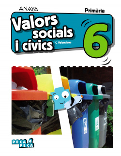 VALORS SOCIALS I CIVICS 6E.PRIMARIA. PEÇA A PEÇA. VALENCIA