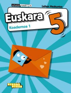Euskara 5. Koadernoa 1.
