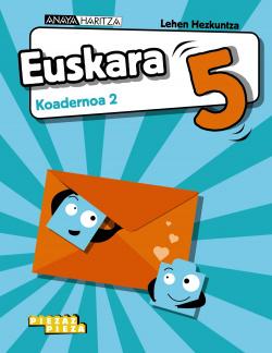 Euskara 5. Koadernoa 2.
