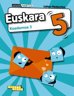 Euskara 5. Koadernoa 3.