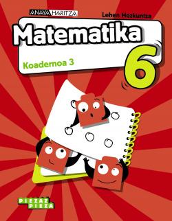 KOADERNOAK MATEMATIKA 3-6.LMH PIEZAROKA PIEZA. EUSKADI