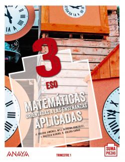 Matemáticas orientadas a las Enseñanzas Aplicadas 3. (Trimestres - Colegios Bilingües)