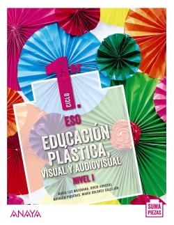 Educación Plástica, Visual y Audiovisual. Nivel I. (Opción no fungible)