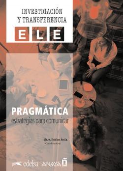 Pragmática: estrategias para comunicar.
