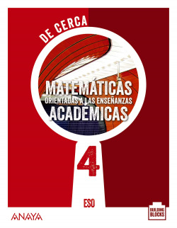Matemáticas orientadas a las Enseñanzas Académicas 4. De cerca