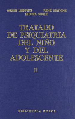 TRATADO DE PSIQUIATRIA DEL NIÑO Y DEL ADOLESCENTE TOMO2