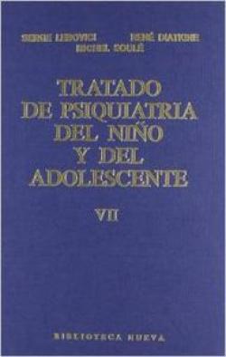 TRATADO DE PSIQUIATRIA DEL NIÑO Y DEL ADOLESCENTE TOMO 7