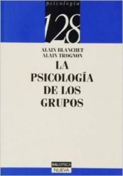PSICOLOGIA DE LOS GRUPOS,LA