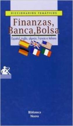 FINANZAS BANCA BOLSA (DICCIONARIO)