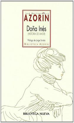DOÑA INES (HISTORIA DE AMOR).