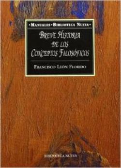 BREVE HISTORIA DE LOS CONCEPTOS FILOSOFICOS